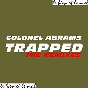 Amazon.com: Trapped (Raul Rincon Remix): Colonel Abrams