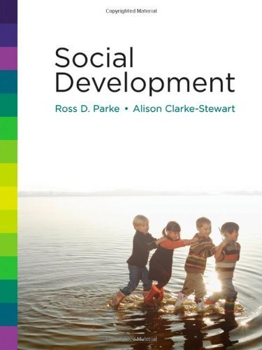 Social Development by Parke, Ross D. Published by Wiley 1st (first) edition (2010) Hardcover (Social Development Parke compare prices)