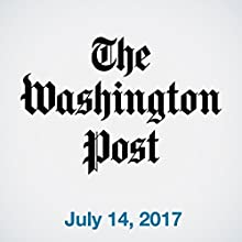 July 14, 2017 Newspaper / Magazine by  The Washington Post Narrated by Sam Scholl