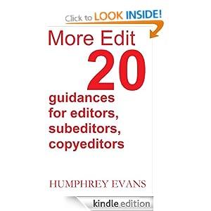 More Edit: 20 Guidances for Editors, Subeditors, Copyeditors