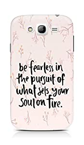 AMEZ be fearless i the pursuit Back Cover For Samsung Galaxy Grand i9082