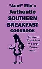 Aunt Ella's Authentic Southern…