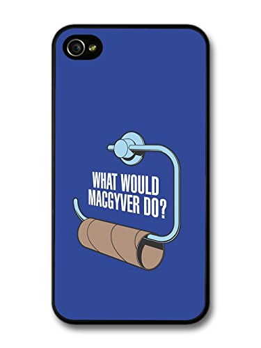 What Would MacGyver Do Funny Quote custodia per iPhone 4 4S