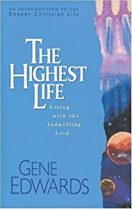 "Cover of ""The Highest Life (Deeper Christ..."