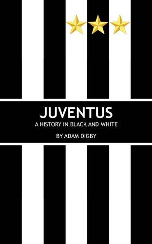juventus-a-history-in-black-and-white