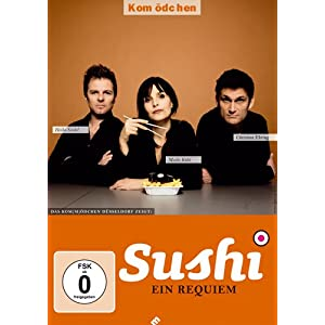 Kom(m)dchen: Sushi: Ein Requiem Christian Ehring 