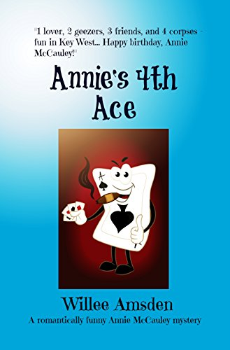 Annie's 4th Ace by Willee Amsden