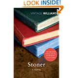 http://www.amazon.co.uk/Stoner-A-Novel-Vintage-Classics/dp/0099561549/ref=sr_1_1?ie=UTF8&qid=1410691398&sr=8-1&keywords=stoner+john+williams