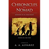 Chronicles of a Nomad: Memoirs of an Immigrantby A. A. Alvarez