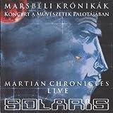 Marsb�li Kr�nik�k / Martian Chronicles - Live