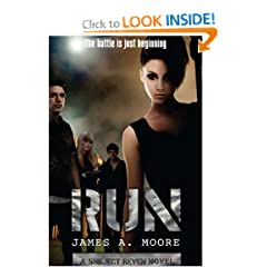 Run: A Subject Seven Novel by James A. Moore