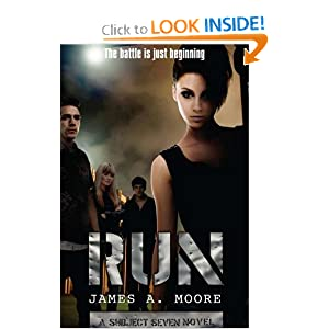 Run: A Subject Seven Novel by James Moore