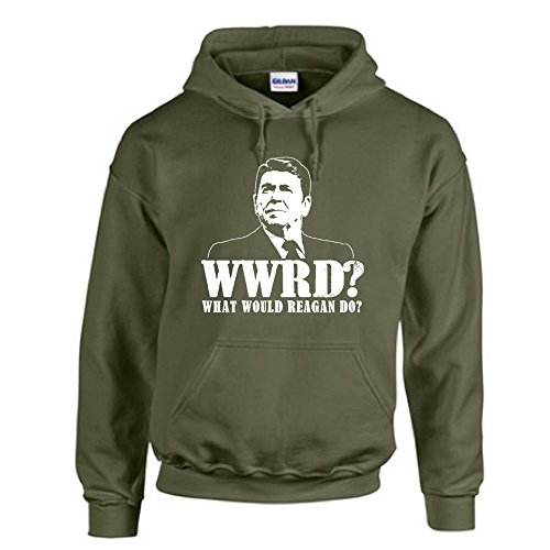 What Would Ronald Reagan Do Funny Gop Rupublican Tea Party Hoodie Sweatshirt Military Green M