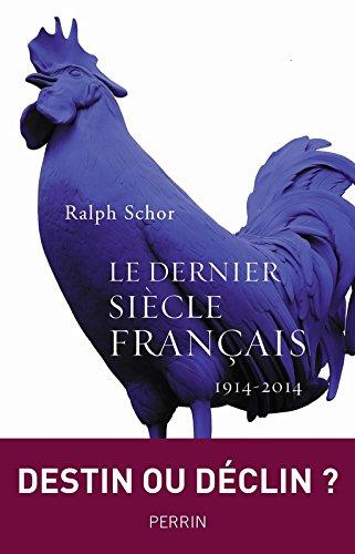 Le dernier siècle français (1914-2015)