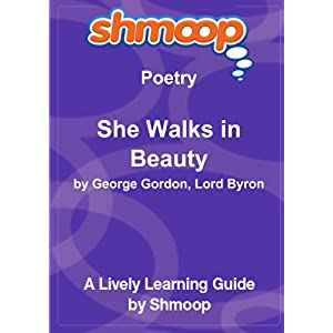 she walks in beauty  shmoop poetry guide and over one million other books