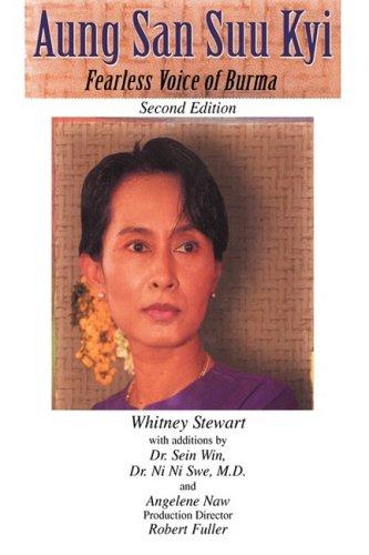 Aung San Suu Kyi: Fearless Voice of Burma
