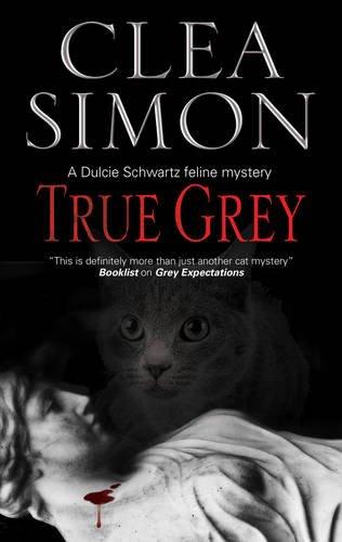 True Grey (A Dulcie Schwartz Mystery)