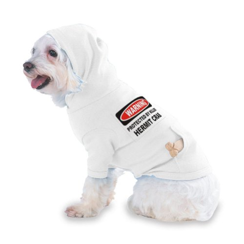 WARNING PROTECTED BY A KILLER HERMIT CRAB Hooded (Hoody) T-Shirt with pocket for your Dog or Cat XS White