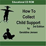 img - for How to Collect Child Support by Geraldine Jensen (2006-01-11) book / textbook / text book