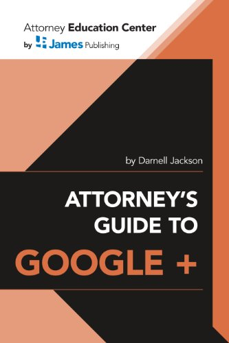 Attorneys Guide to Google Local and Google Plus
