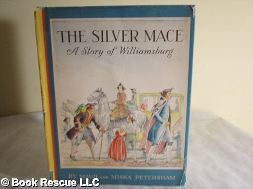 The Silver Mace: A Story of Williamsburg PDF