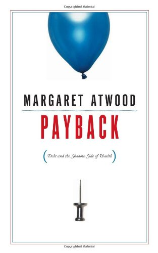 Image of Payback: Debt and the Shadow Side of Wealth