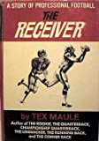 The Receiver, a Story of Professional Football