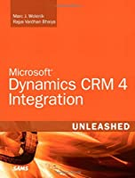 Microsoft Dynamics CRM 4 Integration Unleashed ebook download
