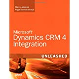 Microsoft Dynamics CRM 4 Integration Unleashedby Marc J. Wolenik
