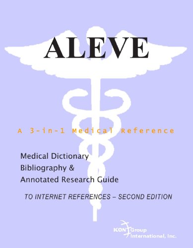 aleve-a-medical-dictionary-bibliography-and-annotated-research-guide-to-internet-references-second-e