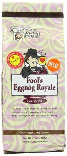 The Coffee Fool Coarse Grind, Fool's Decaf Eggnog Royale, 12 Ounce