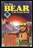 Big Bear Cub Scout Book (0839532288) by Boy Scouts of America