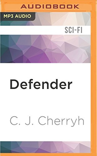 Defender: Foreigner Sequence 2, Book 2 by C. J. Cherryh (2016-05-03)
