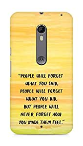 AMEZ people will forget what you said did Back Cover For Motorola Moto X Style