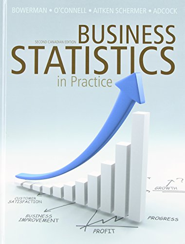Business Statistics in Practice with Connect Access Card, Second Canadian Edition PDF