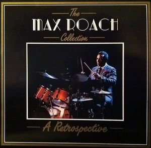 The Max Roach Collection - A Retrospective- A1Now's The Time Piano - Dizzy Gillespie Saxophone - Charlie Parker Trumpet - Miles Davis 3:14 A2Donna Lee Saxophone - Charlie Parker Trumpet - Miles Davis 2:31 A3S'il Vous Plait Trumpet - Miles Davis 4:23 A4Stop Motion Saxophone [Tenor] - Stanley Turrentine Trombone - Julian Priester Trumpet - Tommy Turrentine 15:00 B1To Lady Saxophone [Tenor] - Stanley Turrentine Trombone - Julian Priester Trumpet - Tommy Turrentine 12:35 B2Drum Variations Saxophone [Tenor] - Stanley Turrentine Trombone - Julian Priester Trumpet - Tommy Turrentine 12:33