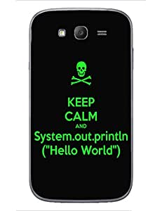 Back Cover for Samsung Galaxy Grand 2 keep calm and sop hello world