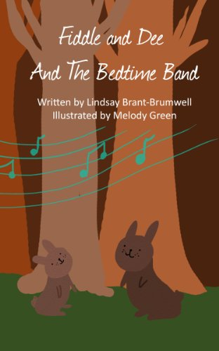 Fiddle and Dee and the Bedtime Band (The Adventures of Fiddle and Dee)
