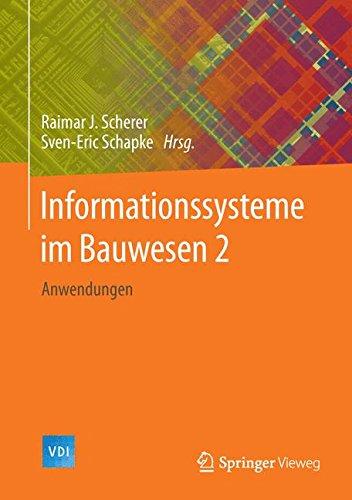 Informationssysteme im Bauwesen 2: Anwendungen (VDI-Buch)  (Tapa Dura)