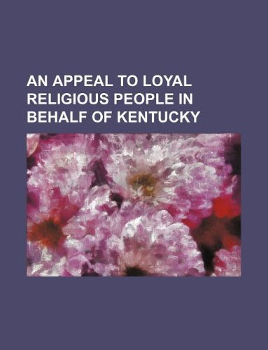 An appeal to loyal religious people in behalf of Kentucky