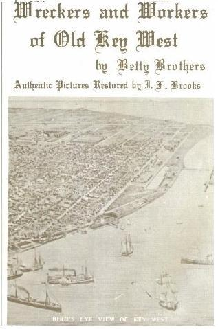 Wreckers and Workers of Old Key West, Betty Brothers