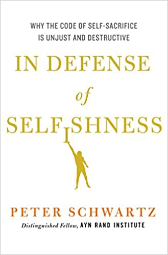 In Defense of Selfishness cover