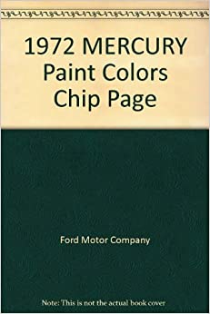 1972 mercury paint colors chip page ford motor company. Black Bedroom Furniture Sets. Home Design Ideas