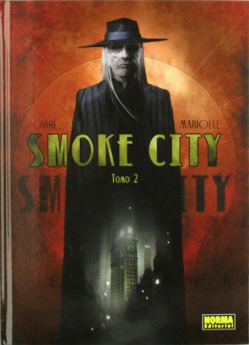 Smoke City V.02,Benjamin Carré, Mathieu Mariolle,Norma Editorial  tienda de comics en México distrito federal, venta de comics en México df