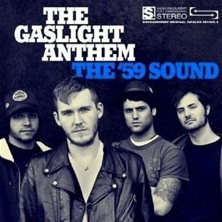 The '59 Sound by The Gaslight Anthem (2008) Audio CD