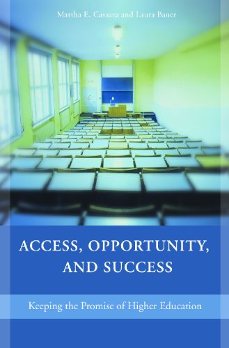 Access, Opportunity, and Success: Keeping the Promise of...