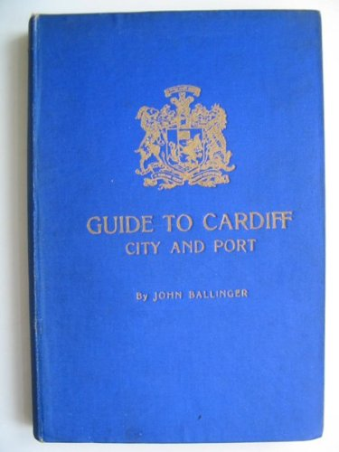 Guide To Cardiff City And Port