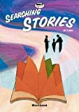 Searching Stories: Workbook (Bible Explorations)