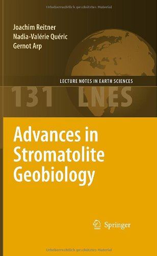 Advances In Stromatolite Geobiology (Lecture Notes In Earth Sciences)
