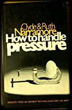 How To Handle Pressure, insights from an…